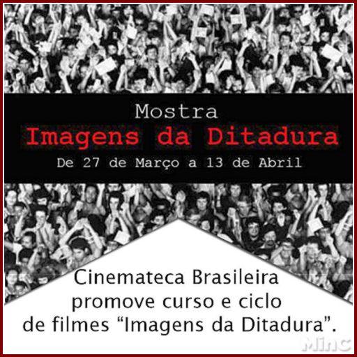 Mostra imagens da ditadura